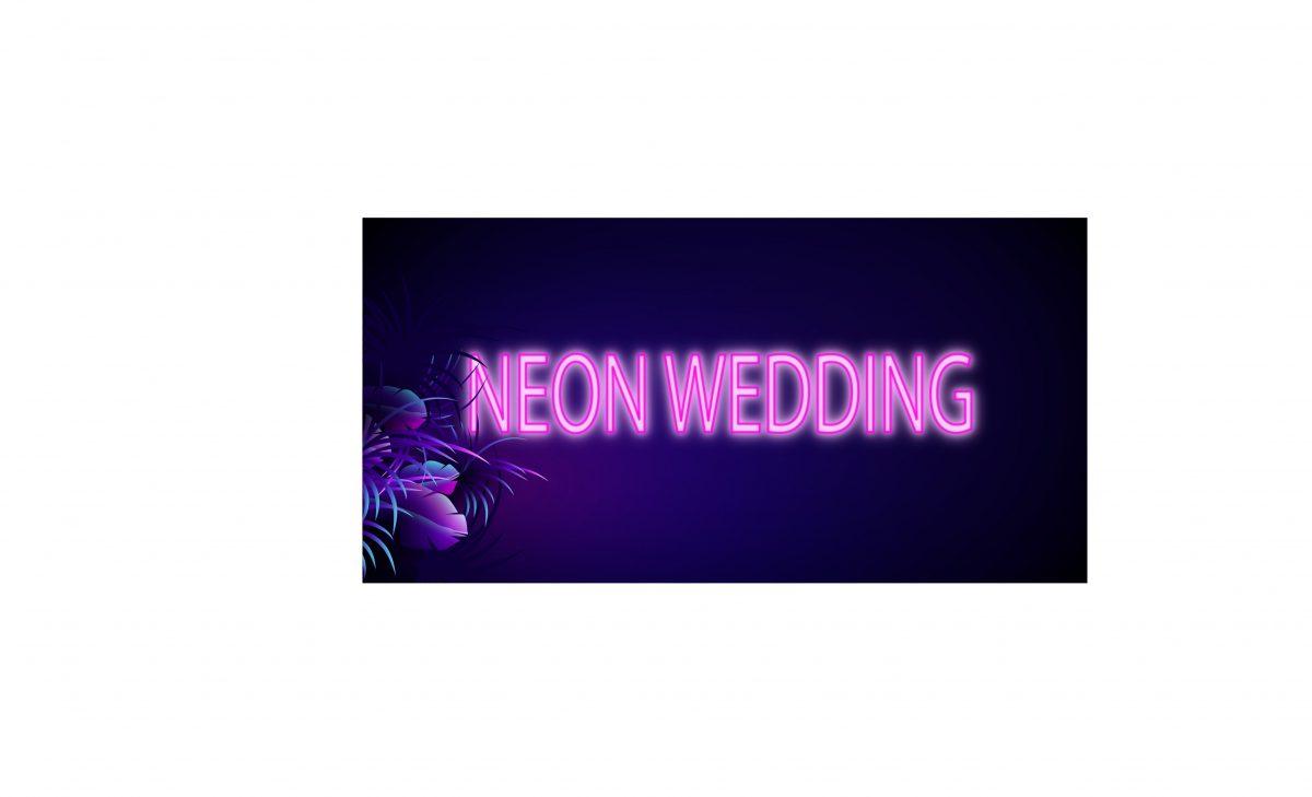 WEDDING | BOLD NEON GLOW